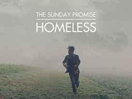 The Sunday Promise – Homeless
