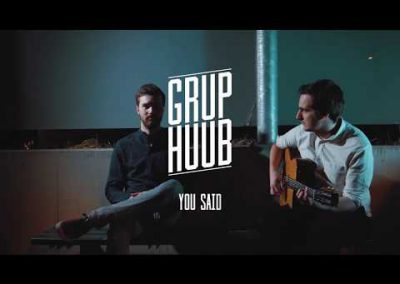 Grup Huub – You Said
